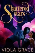 Shattered Stars ebook by