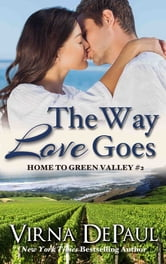 The Way Love Goes ebook by Virna DePaul