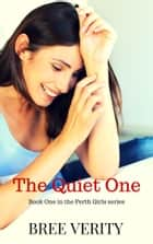 The Quiet One ebook by Bree Verity