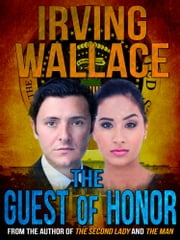 The Guest of Honor ebook by Irving Wallace