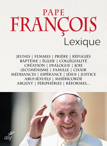 Pape François : Lexique ebook by Collectif