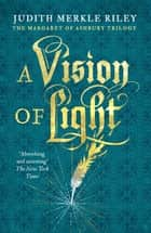 A Vision of Light ebook by