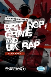 Paid In Full? - An Introduction to Brit-Hop, Grime and UK Rap ebook by Alex Ogg