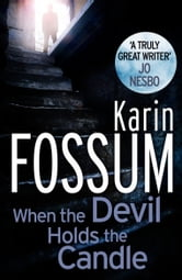 When The Devil Holds The Candle ebook by Karin Fossum
