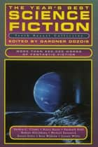 The Year's Best Science Fiction: Tenth Annual Collection ebook by Gardner Dozois
