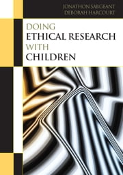 Doing Ethical Research With Children ebook by Deborah Harcourt