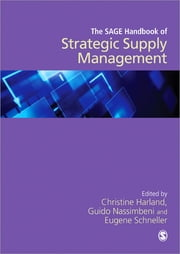 The SAGE Handbook of Strategic Supply Management ebook by Dr Christine Harland,Guido Nassimbeni,Eugene Schneller