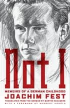 Not I ebook by Joachim C. Fest