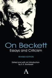 On Beckett - Essays and Criticism ebook by S. E. Gontarski