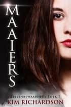 Maaiers ebook by Kim Richardson
