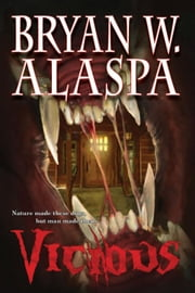 Vicious ebook by Bryan W. Alaspa