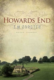 Howards End (Classic Literature) ebook by E.M. Forster
