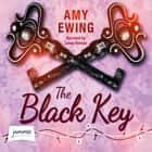 The Black Key audiobook by Amy Ewing