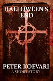 Halloween's End ebook by Peter Koevari