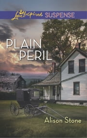 Plain Peril - A Riveting Western Suspense ebook by Alison Stone