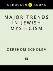 Major Trends in Jewish Mysticism ebook by Gershom Scholem