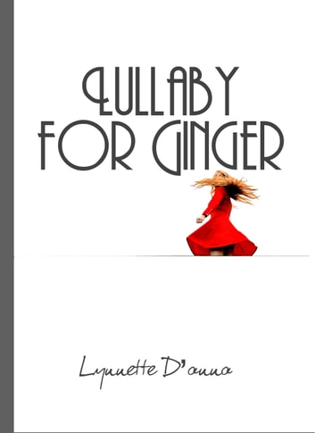 Lullaby for Ginger ebook by Lynnette D'anna