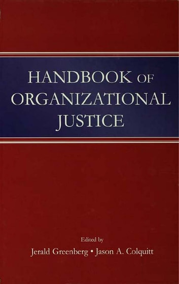 Handbook of Organizational Justice ebook by