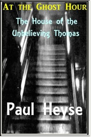 At the Ghost Hour ebook by Paul Heyse