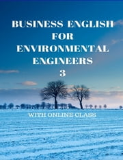 Business English for Environmental Engineers 3 ebook by Fevzi Karsili
