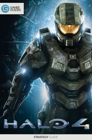 Halo 4 - Strategy Guide ebook by GamerGuides.com