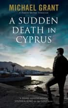 Sudden Death in Cyprus, A ekitaplar by Michael Grant