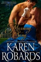 Morning Song ebook by Karen Robards