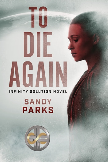 To Die Again ebook by Sandy Parks