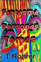 Ghost Personas Temas ebook by Todd Andrew Rohrer
