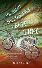 Journey Beyond the Great Tree ebook by Adnan Ashraf