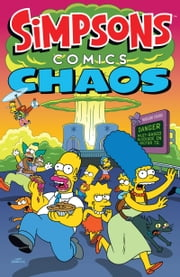 Simpsons Comics Chaos ebook by Matt Groening