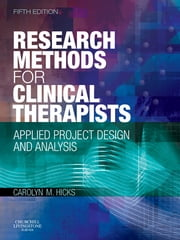 Research Methods for Clinical Therapists - Applied Project Design and Analysis ebook by Carolyn M. Hicks