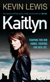 Kaitlyn ebook by Kevin Lewis