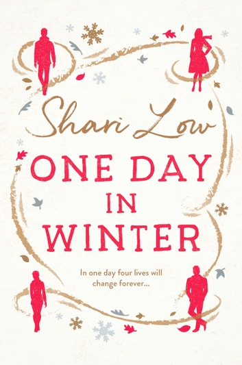 One Day in Winter - A feel-good heartwarming romance from bestselling author Shari Low ebook by Shari Low