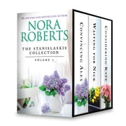 The Stanislaski Series Collection Volume 2 - Convincing Alex\Waiting for Nick\Considering Kate ebook by Nora Roberts