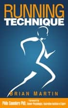 Running Technique ebook by Brian Martin