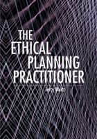 The Ethical Planning Practitioner ebook by Jerry Weitz