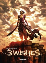 Three Wishes #2 - City of a Thousand Columns ebook by Mathieu Gabella,Paolo Martinello