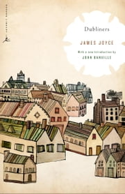 Dubliners ebook by James Joyce,John Banville