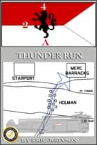 2/4 Cavalry: Thunder Run ebook by Eric Johnson