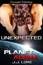 Unexpected ebook by J. J. Lore