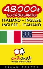 48000+ vocabolario Italiano - Inglese ebook by Gilad Soffer