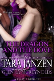 The Dragon and the Dove ebook by Tara Janzen