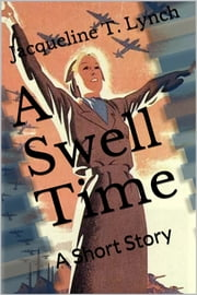 A Swell Time ebook by Jacqueline T. Lynch
