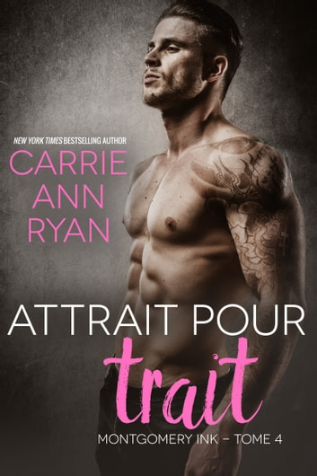 Attrait pour trait eBook by Carrie Ann Ryan