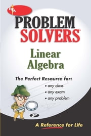 Linear Algebra Problem Solver (REA) ebook by The Editors of REA