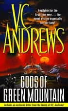 Gods of Green Mountain ebook by V.C. Andrews