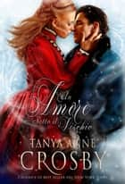 Un Amore Sotto Il Vischio ebook by Tanya Anne Crosby