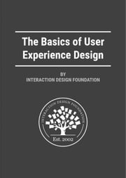 The Basics of User Experience Design by Interaction Design Foundation ebook by IDFMads