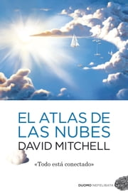 El atlas de las nubes ebook by Víctor Úbeda Fernández, David Mitchell